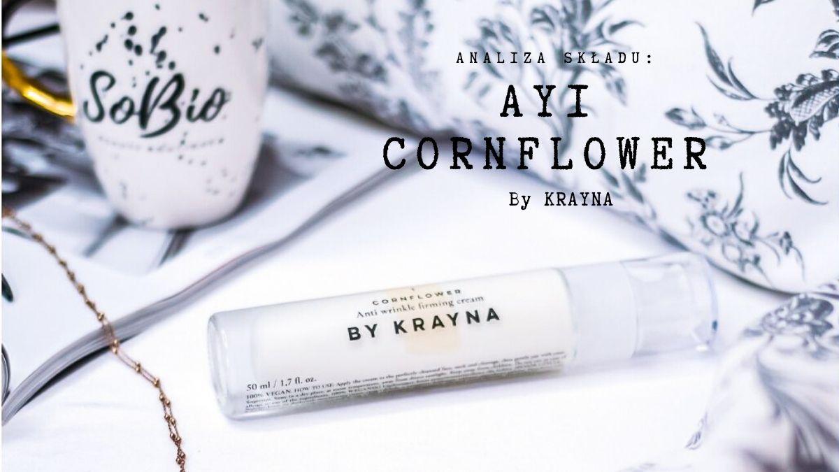 Analiza składu – AY1 CORNFLOWER (CHABER) by KRAYNA | SoBio Beauty Boutique